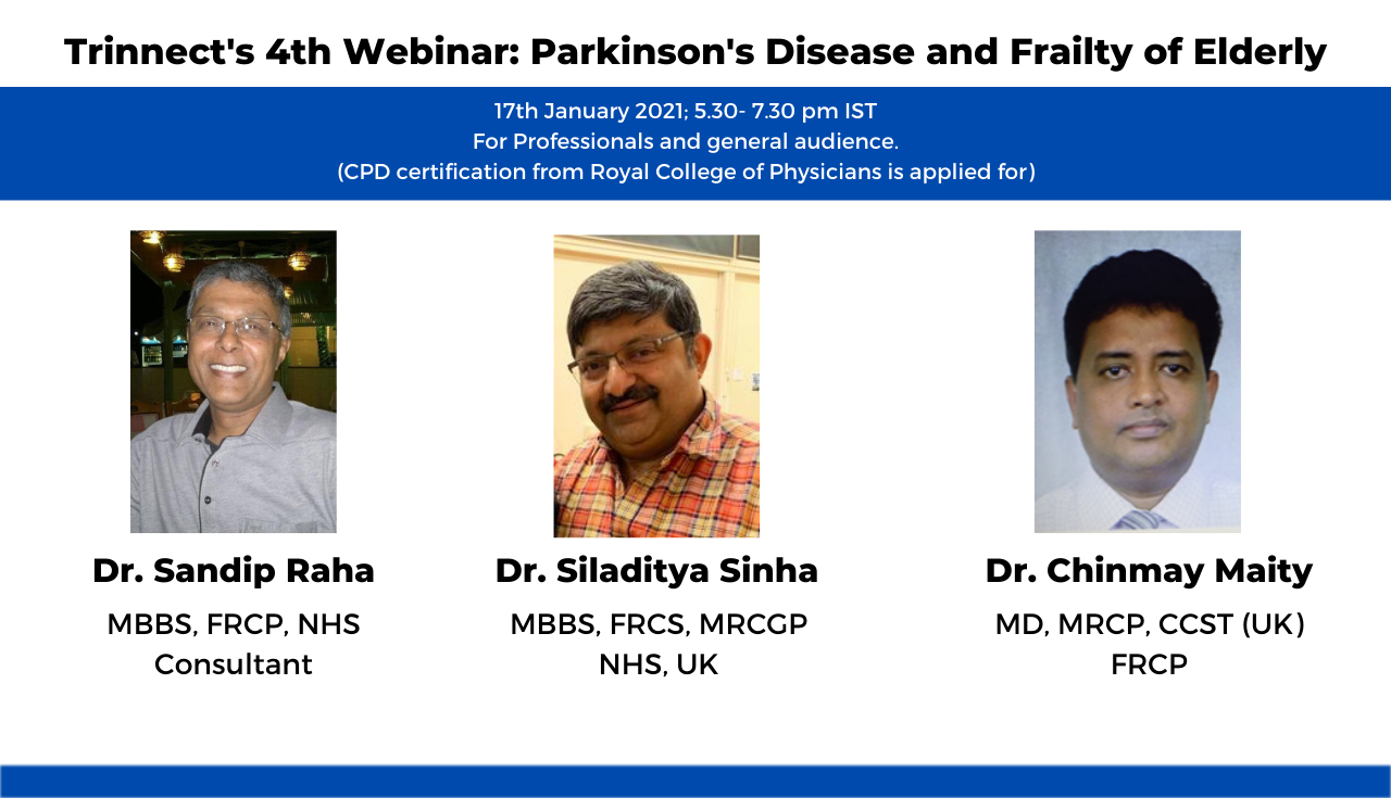 Trinnect's 4th Webinar_ Parkinson's Disease and Frailty of Elderly